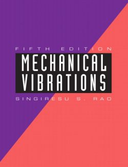Mechanical Vibrations – Singiresu S. Rao – 5th Edition