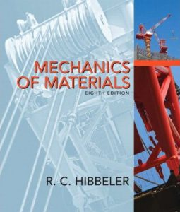 Mechanics of Materials – Russell C. Hibbeler – 8th Edition