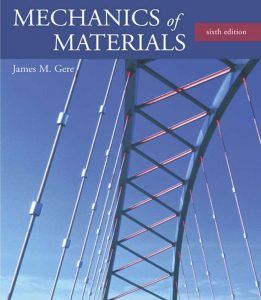 Mechanics of Materials – James M. Gere – 6th Edition