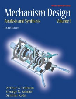 Mechanism Design: Analysis and Synthesis – Arthur G. Erdman, George N. Sandor – 4th Edition