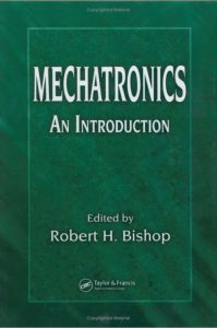 Mechatronics An Introduction - Robert H. Bishop - 1st Edition 21