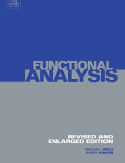 Methods of Modern Mathematical Physics Vol.1: Functional Analysis – Michael Reed, Barry Simon – 1st Edition