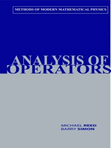 Methods of Modern Mathematical Physics V4 (Analysis of Operators) – Michael Reed, Barry Simon – 1st Edition