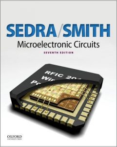 Microelectronic Circuits – Adel S. Sedra, Kenneth C. Smith – 7th Edition