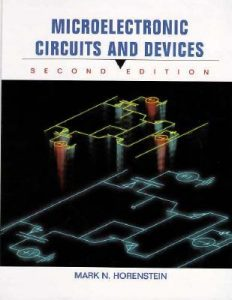 Microelectronic Circuits and Devices – Mark N. Horenstein – 2nd Edition