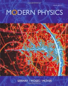 Modern Physics – R. Serway, C. Moses, C. Moyer – 3th Edition