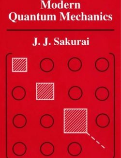 Modern Quantum Mechanics – J. J. Sakurai, Jim Napolitano – Revised Edition