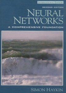 Neural Networks: A Comprehensive Foundation – Simon Haykin – 2nd Edition