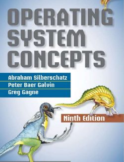 Operating System Concepts – Silberschatz, Galvin  – 9th Edition