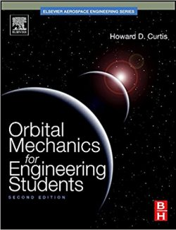 Orbital Mechanics for Engineering Students – Howard D. Curtis – 2nd Edition