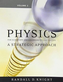 Physics for Scientists and Engineers – Randall Knight – 2nd Edition