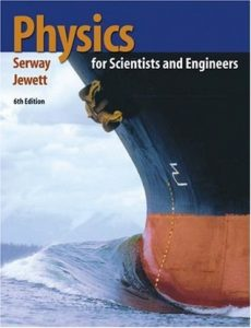 Physics for Scientists and Engineers with Modern Physics – Serway & Jewett – 6th Edition