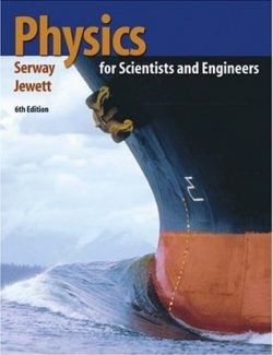 Physics for Scientists and Engineers with Modern Physics - Serway & Jewett - 6th Edition 25