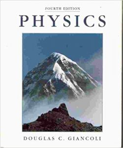 Physics for Scientists & Engineers with Modern Physics – Douglas C. Giancoli – 4th Edition