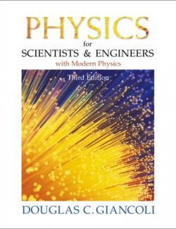 Physics for Scientists and Engineers with Modern Physics – Douglas C. Giancoli – 3rd Edition