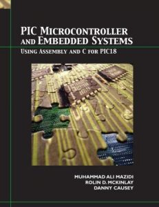 PIC Microcontroller and Embedded Systems – M. Mazidi – International Edition