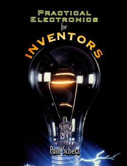 Practical Electronic for Inventors – Paul Scherz – 1st Edition