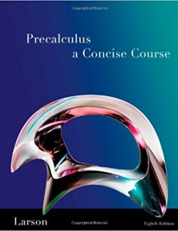 Precalculus: A Concise Course – Ron Larson – 8th Edition