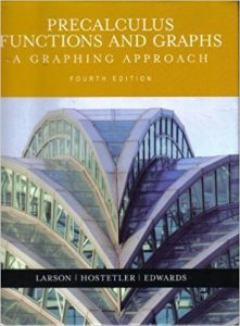 Precalculus Functions and Graphs – Ron Larson – 4th Edition