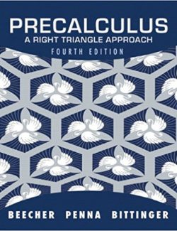Precalculus: Right Triangle Approach – Beecher, Penna, Bittinger – 4th Edition