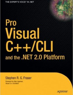 Pro Visual C++: CLI and the .NET 2.0 Platform – Stephen R. G. Fraser – 1st Edition