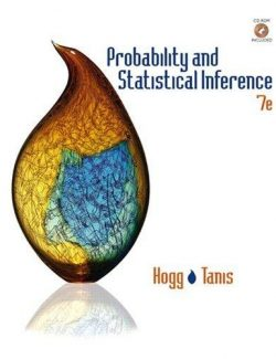Probability and Statistical Inference – Robert V. Hogg, Elliot A. Tanis – 7th Edition