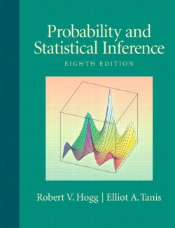Probability and Statistical Inference – Robert V. Hogg, Elliot A. Tanis – 8th Edition