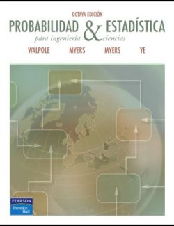 Probability and Statistics For Engineers and Scientists – Ronald E. Walpole – 8th Edition