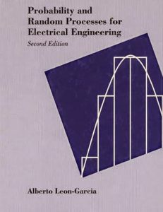 Probability, Statistics and Random Processes for Electrical Engineering - Alberto Leon-Garcia - 1st Edition 21