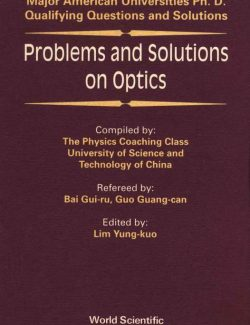 Problems and Solutions on Optics - Bai Gui-ru, Guo Guang-can, Lim Yung-kuo - 1st Edition 20