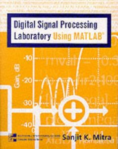 Digital Signal Processing: A Computer-Based Approach- Sanjit Mitra – 1st Edition