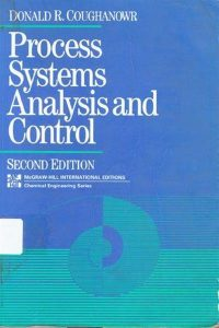 Process System Analysis and Control – Donald R. Coughanowr – 2nd Edition