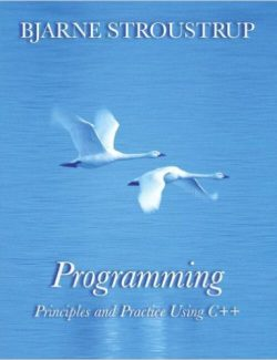 Programming: Principles and Practice Using C++ – Bjarne Stroustrup – 1st Edition