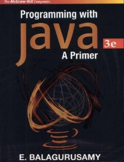 Programming with Java – E. Balagurusamy – 3rd Edition