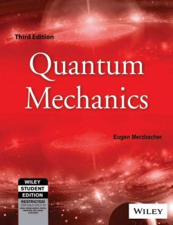 Quantum Mechanics – Eugen Merzbacher – 3rd Edition