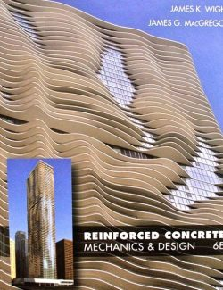 Reinforced Concrete: Mechanics and Design - Wight & MacGregor - 6th Edition 26