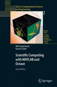 Scientific Computing with MATLAB and Octave – A. Quarteroni – 2nd Edition