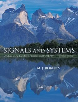 Fundamentals of Signals and Systems – Michael J. Roberts – 1st Edition