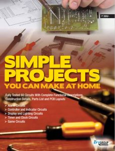 Simple Projects: You Can Make at Home – EFY Group – 1st Edition