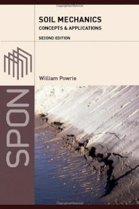 Soil Mechanics: Concepts and Applications - William Powrie - 2nd Edition 21