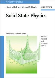Solid State Physics: Problems and Solutions – László Mihály, Michael C. Martin – 1st Edition
