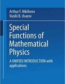 Special Functions of Mathematical Physics – V. Uvarov, A. Nikiforov – 1st Edition