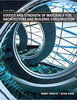 Statics and Strength of Materials for Architecture - Onouye, Kane - 4th Edition 23