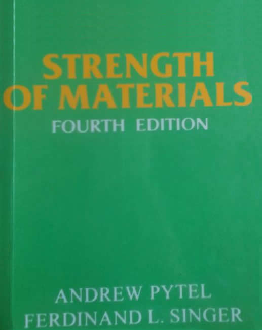 PDF) Download Strength Of Materials - Andrew Pytel & Ferdinand Singer - 4th  Edition