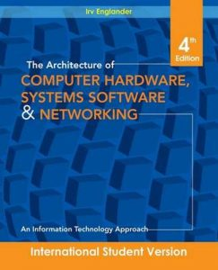 The Architecture of Computer – Irv Englander – 4th Edition