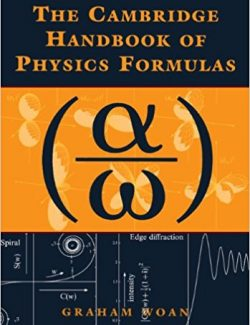 The Cambridge Handbook of Physics Formulas – Graham Woan – 2003 Edition
