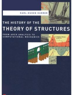 The History of the Theory of Structures – Karl-Eugen Kurrer – 1st Edition