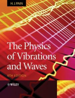 The Physics of Vibrations and Waves - H. John Pain - 6th Edition 26