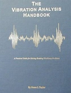 The Vibration Analysis Handbook – James L. Taylor – 1st Edition