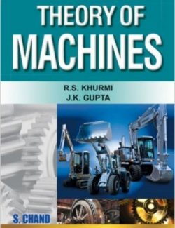 Theory of Machines – R. S. Khurmi, J. K. Gupta – 1st Edition